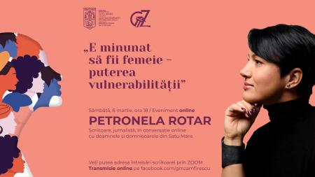 SCRIITOAREA PETRONELA ROTAR, ÎN CONVERSAȚIE CU SĂTMĂRENECELE!