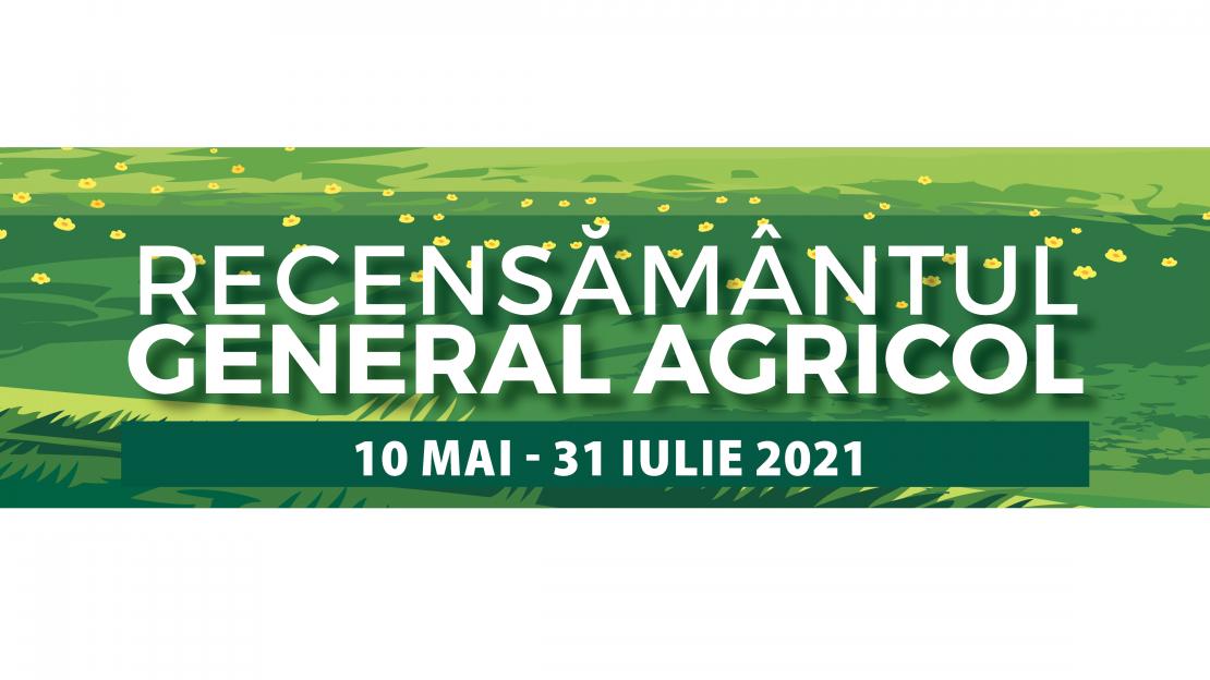 Recesământul Agricol 10 mai- 31 iulie 2021